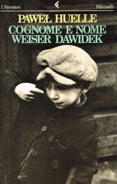 Cognome e nome Weiser Dawidek – Paweł Huelle
