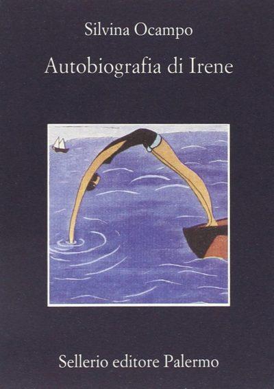 Autobiografia di Irene – Silvina Ocampo