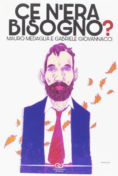 Ce n'era bisogno(?) – Mauro Medaglia e Gabriele Giovannacci