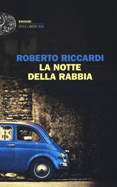 La notte della rabbia – Roberto Riccardi