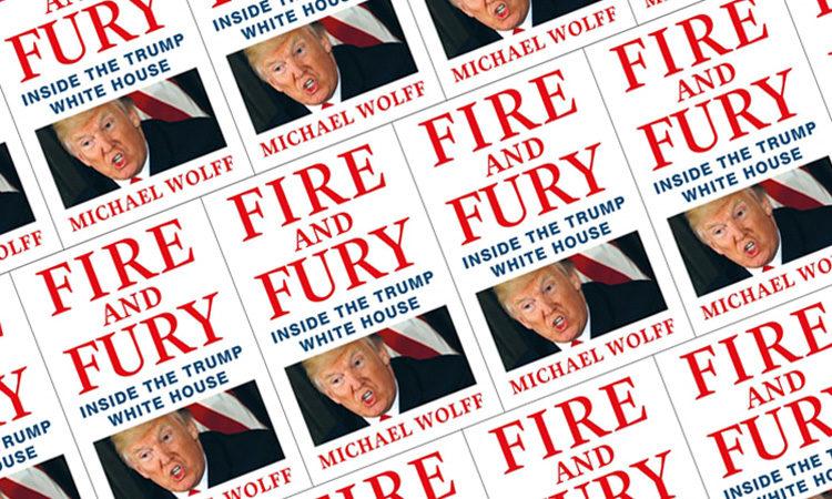 FIRE AND FURY: il libro esplosivo più atteso del 2018