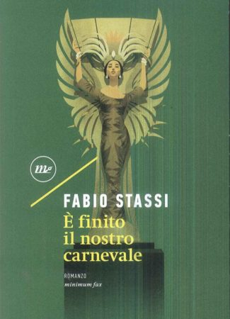 È finito il nostro carnevale – Fabio Stassi