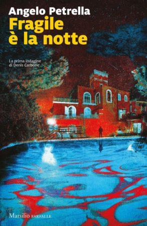 Fragile è la notte – Angelo Petrella
