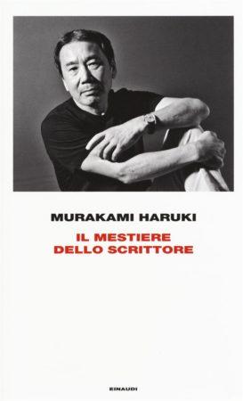 Il mestiere dello scrittore – Murakami Haruki
