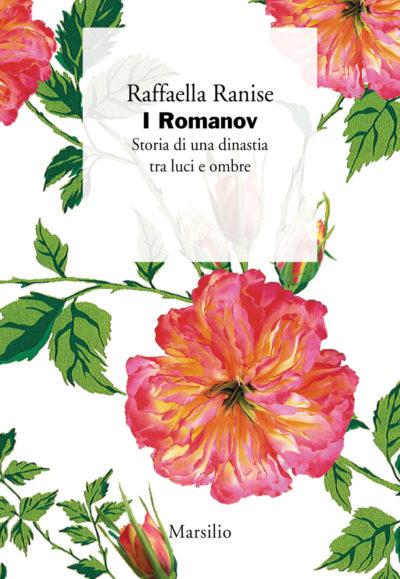 I Romanov – Raffaella Ranise