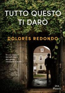 libro Tutto questo ti darò di Dolores Redondo