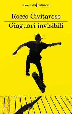 Giaguari invisibili – Rocco Civitarese