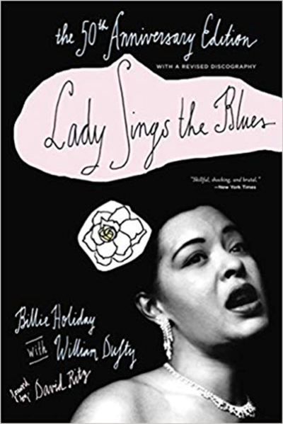 Lady Sings the Blues – Billie Holiday e William Dufty