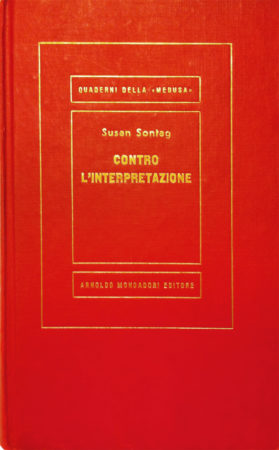 Contro l'interpretazione – Susan Sontag