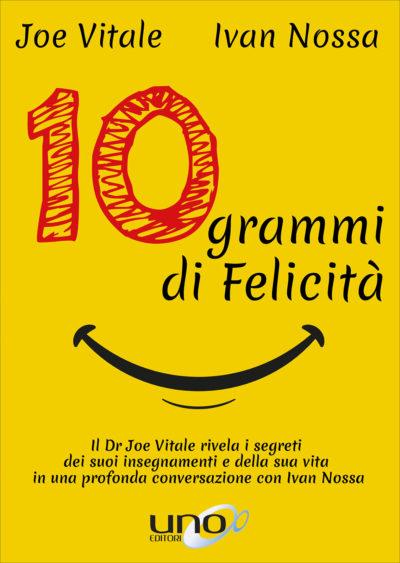 10 grammi di felicità – Ivan Nossa, Joe Vitale