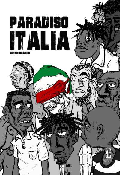 Paradiso Italia – Mirko Orlando