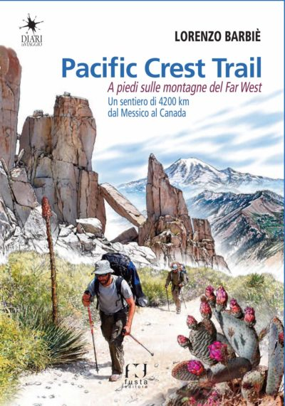 Pacific Crest Trail – Lorenzo  Barbiè
