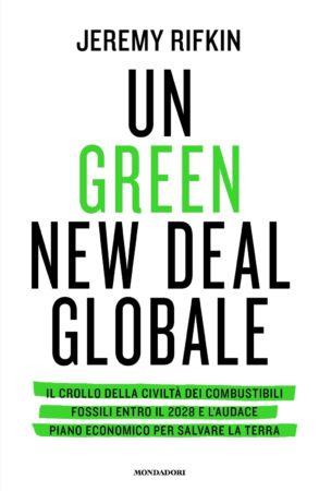 Un Green New Deal globale – Jeremy Rifkin