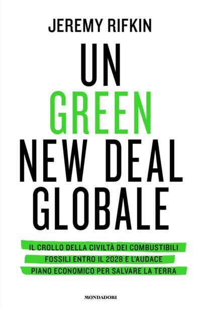 Un Green New Deal globale – Jeremy Rifkin