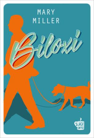 Biloxi – Mary Miller