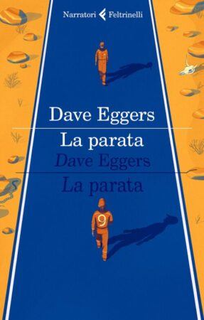 La parata – Dave Eggers