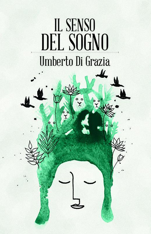 Il senso del sogno Umberto Di Grazia