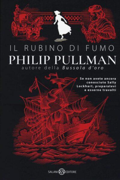 Il Rubino di Fumo – Sally Lockhart #1 – Philip Pullman