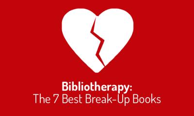 Biblioterapia: i 7 libri che vi faranno superare la fine di una storia d'amore