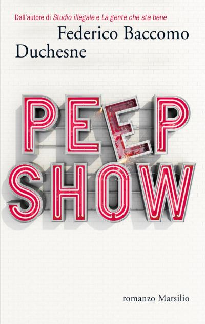 Peep Show – Federico Baccomo Duchesne