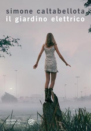 Il giardino elettrico – Simone Caltabellota