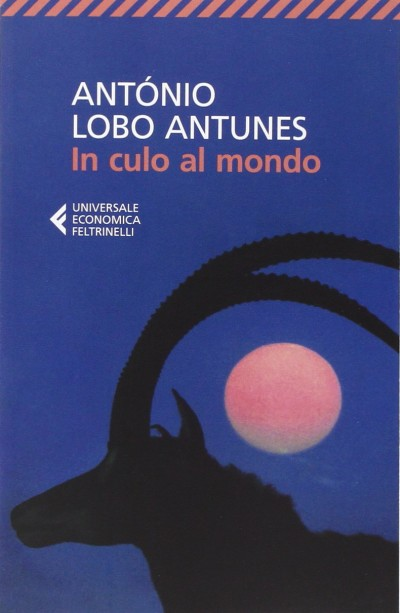 In culo al mondo – António Lobo Antunes
