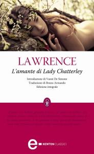 L'amante di Lady Chatterley – David Herbert Lawrence - Libro e Recensione - Letteratura erotica