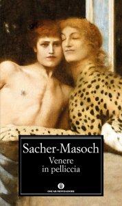 Letteratura erotica - Venere in pelliccia – Leopold von Sacher Masoch