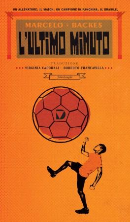 L'ultimo minuto – Marcelo Backes