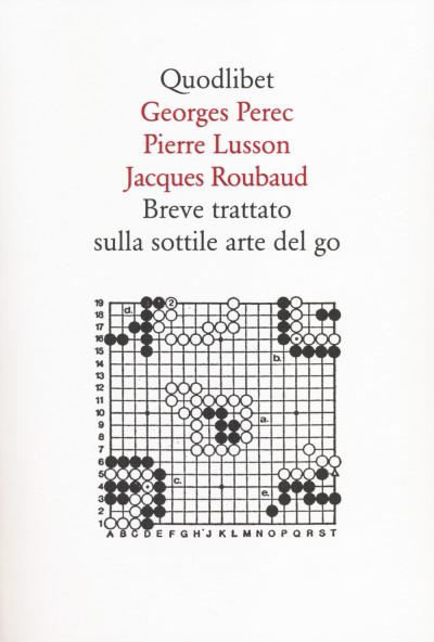 Breve trattato sulla sottile arte del go – Perec, Lusson, Roubaud