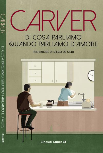 Di cosa parliamo quando parliamo d'amore – Raymond Carver
