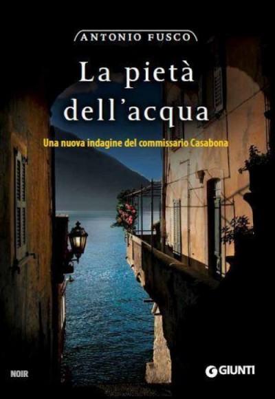 La pietà dell'acqua – Antonio Fusco