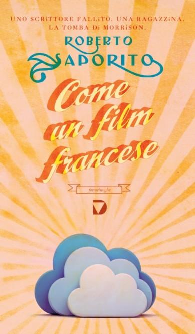 Come un film francese – Roberto Saporito