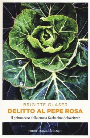 Delitto al Pepe Rosa – Brigitte Glaser