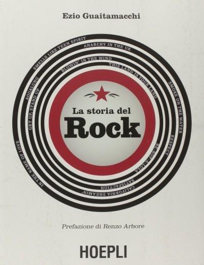 La storia del Rock – Ezio Guaitamacchi