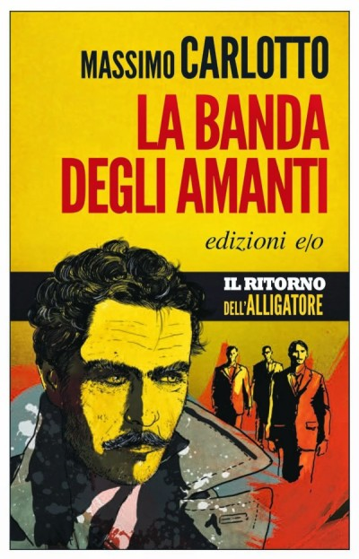 La banda degli amanti – Massimo Carlotto