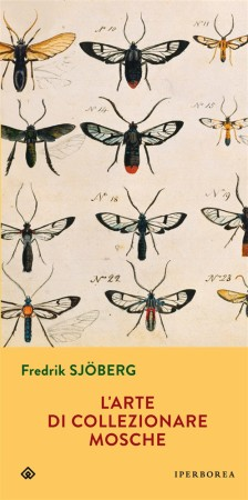 L'arte di collezionare mosche – Fredrik Sjöberg