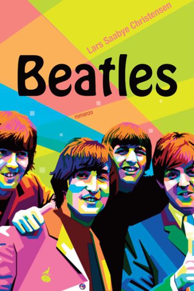 Beatles – Lars Saabye Christensen