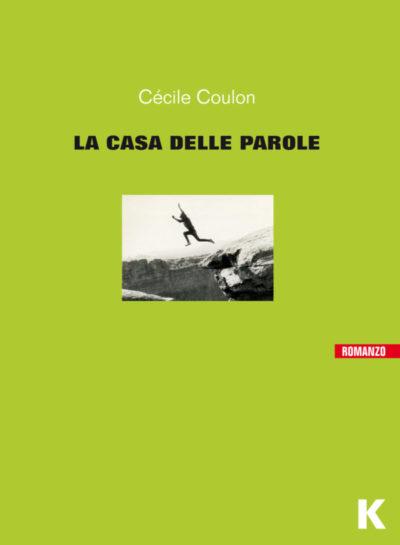 La casa delle parole – Cècile Coulon