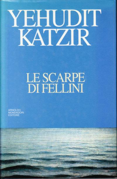 Le scarpe di Fellini – Yehudit Katzir