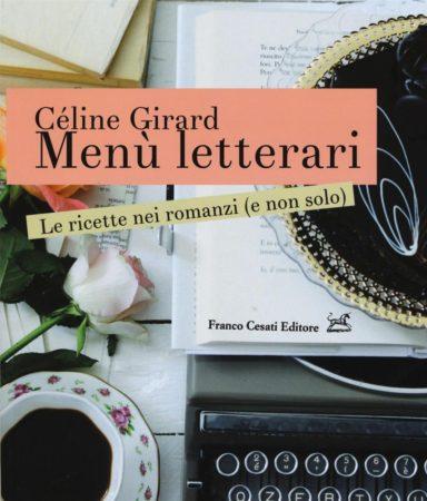 Menù letterari – Céline Girard