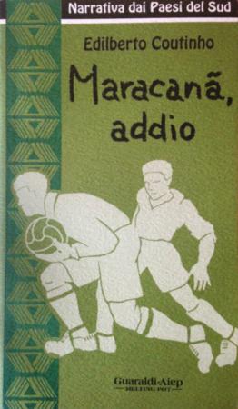 Maracanã, addio – Edilberto Coutinho
