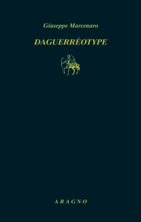 Daguerréotype – Giuseppe Marcenaro