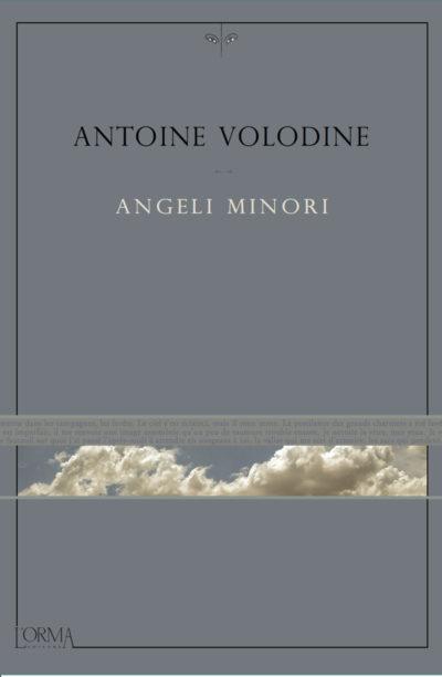 Angeli minori – Antoine Volodine