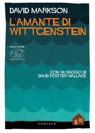L'amante di Wittgenstein – David Markson
