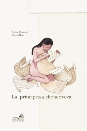 La principessa che scriveva – Nerina Fiumanò e Angelo Ruta