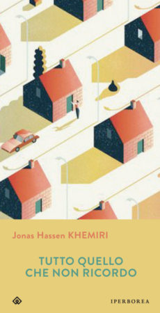 Tutto quello che non ricordo – Jonas Hassen Khemiri