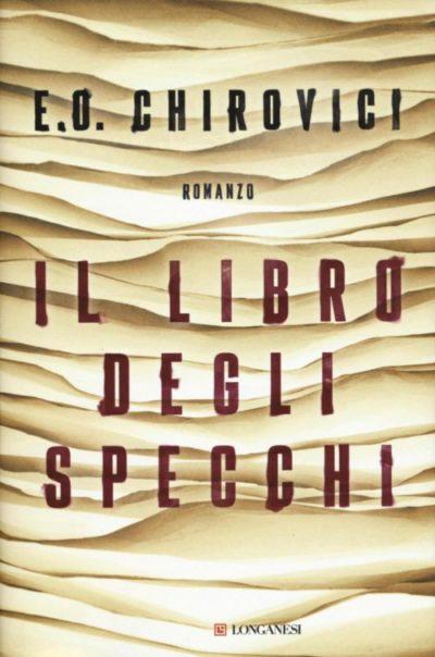 Il libro degli specchi – Eugen Ovidiu Chirovici