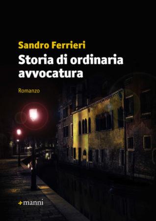 Storia di ordinaria avvocatura – Sandro Ferrieri