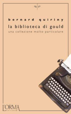 La Biblioteca di Gould – Bernard Quiriny